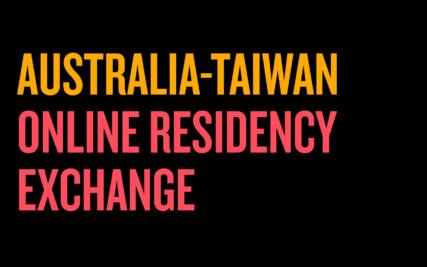 Australia-Taiwan Online Residency Exchange