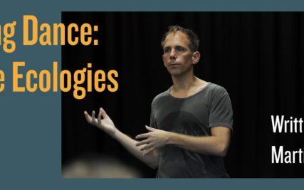 Talking Dance: Dance Ecologies