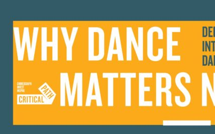 Why Dance Matters Now…