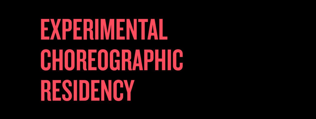 Experimental Choreographic Residency