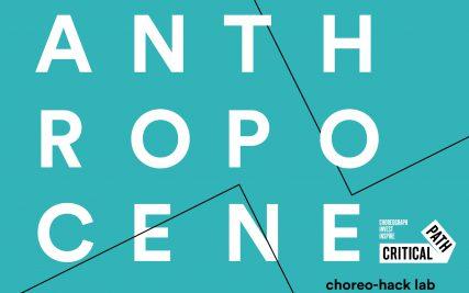 Talking Dance: Hacking the Anthropocene